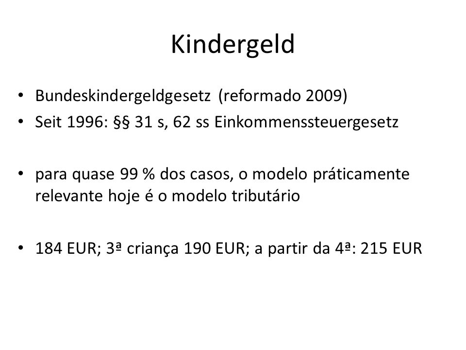 Kindergeld Bundeskindergeldgesetz (reformado 2009)