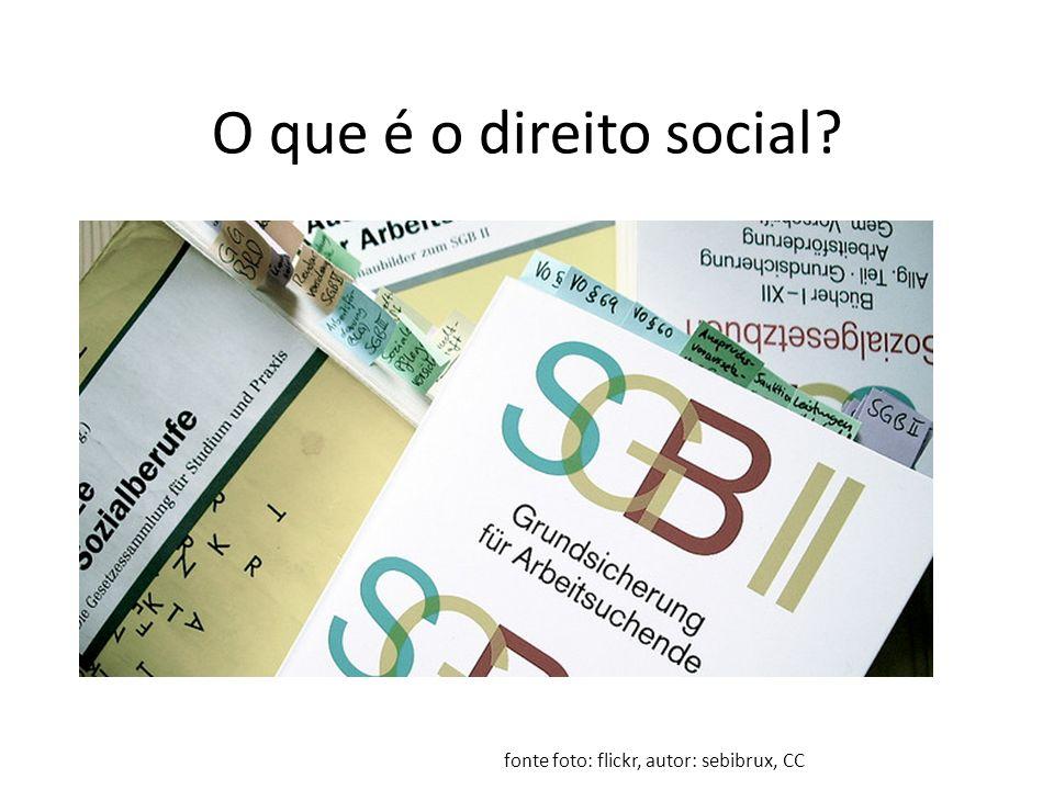 O que é o direito social fonte foto: flickr, autor: sebibrux, CC