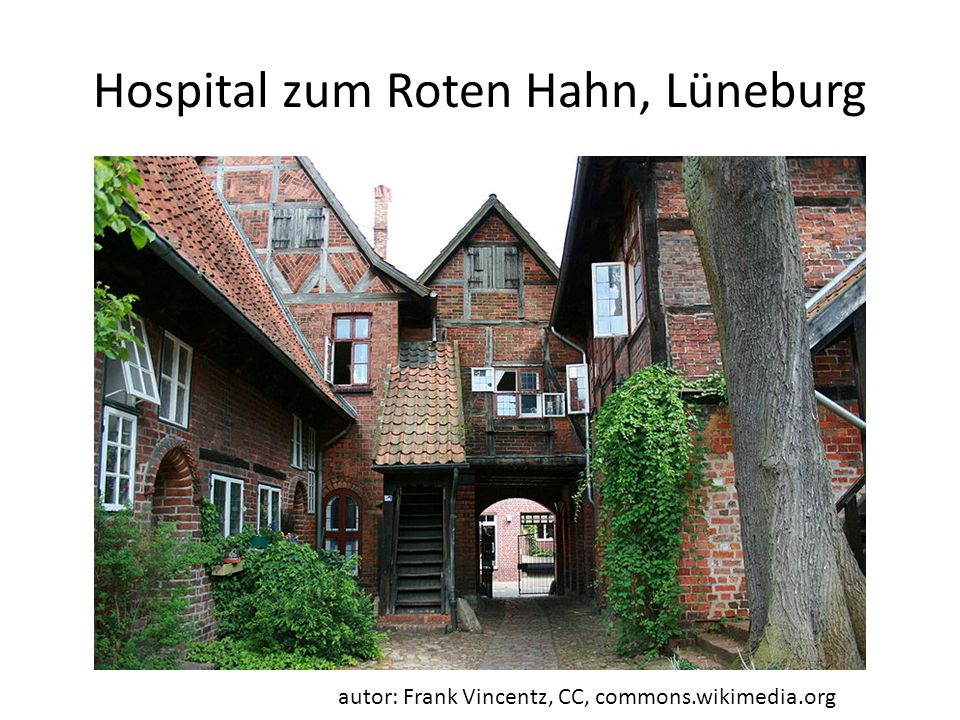 Hospital zum Roten Hahn, Lüneburg