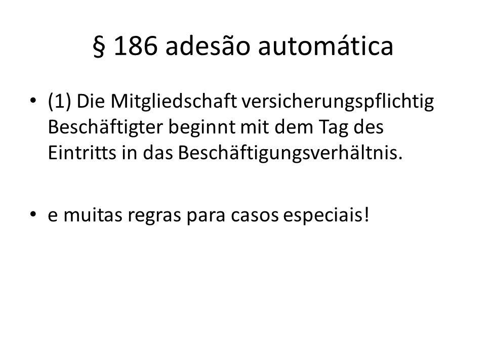 § 186 adesão automática