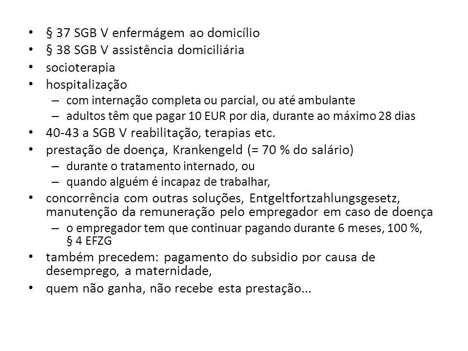 § 37 SGB V enfermágem ao domicílio § 38 SGB V assistência domiciliária