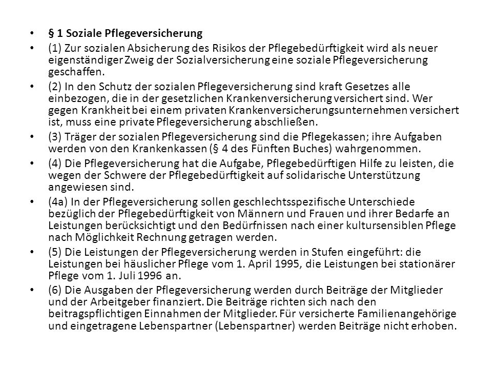 § 1 Soziale Pflegeversicherung