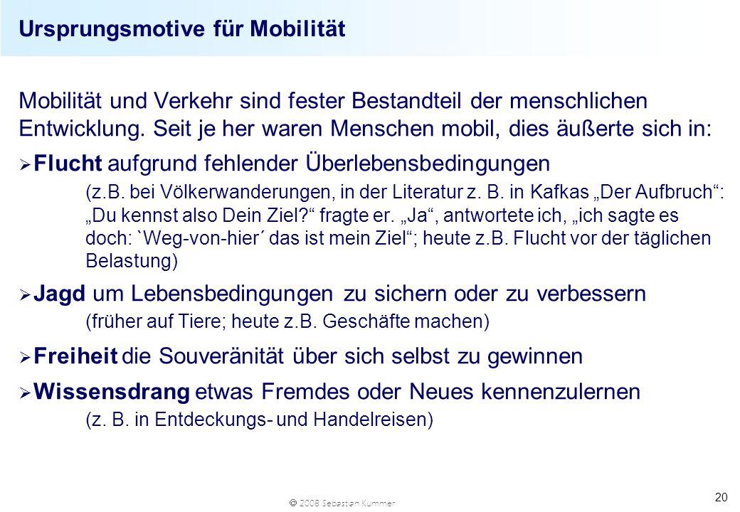 Ursprungsmotive für Mobilität