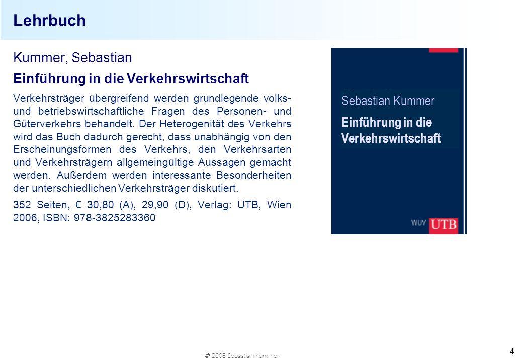 Lehrbuch Kummer, Sebastian Einführung in die Verkehrswirtschaft