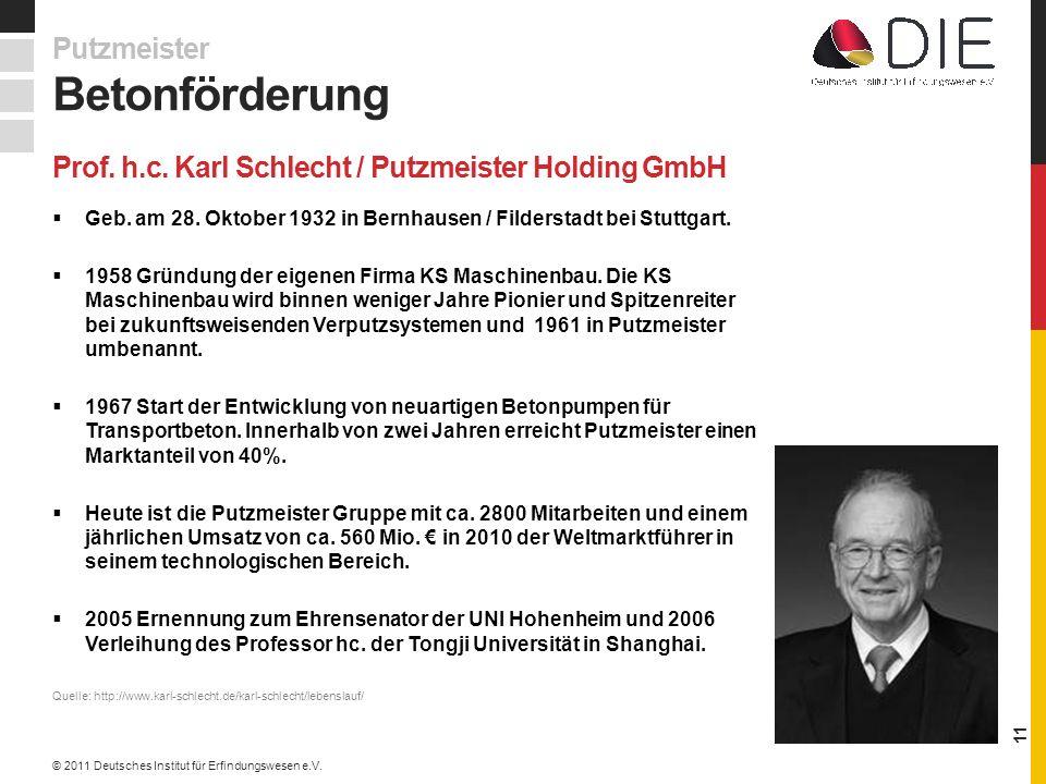 Prof. h.c. Karl Schlecht / Putzmeister Holding GmbH