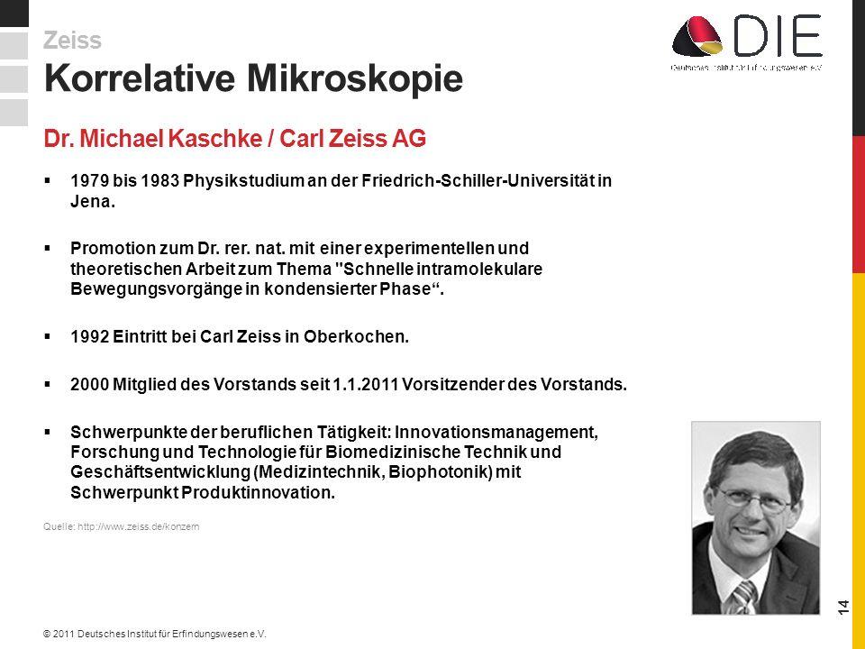 Dr. Michael Kaschke / Carl Zeiss AG
