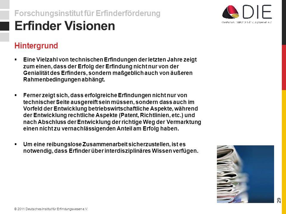 Erfinder Visionen Forschungsinstitut für Erfinderförderung Hintergrund