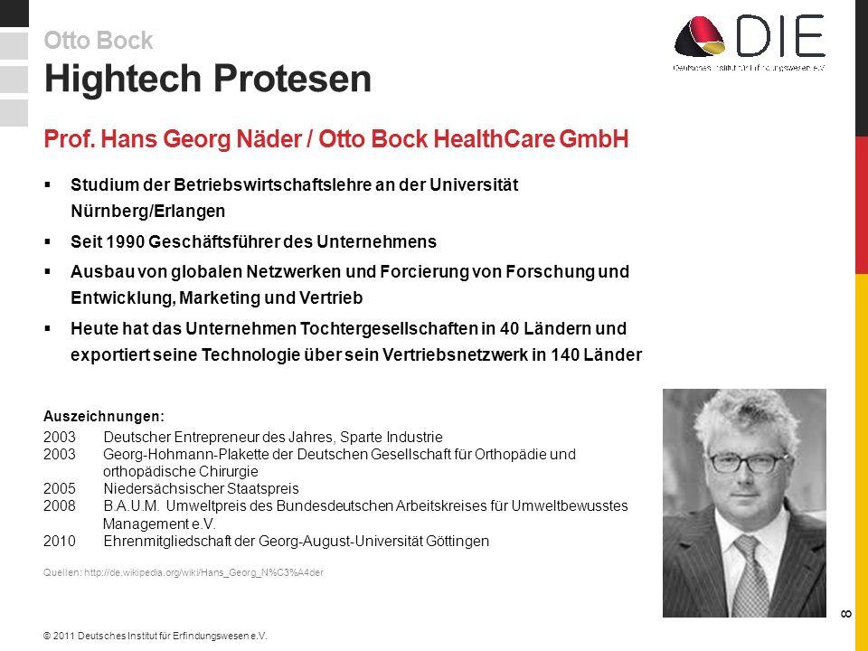 Prof. Hans Georg Näder / Otto Bock HealthCare GmbH