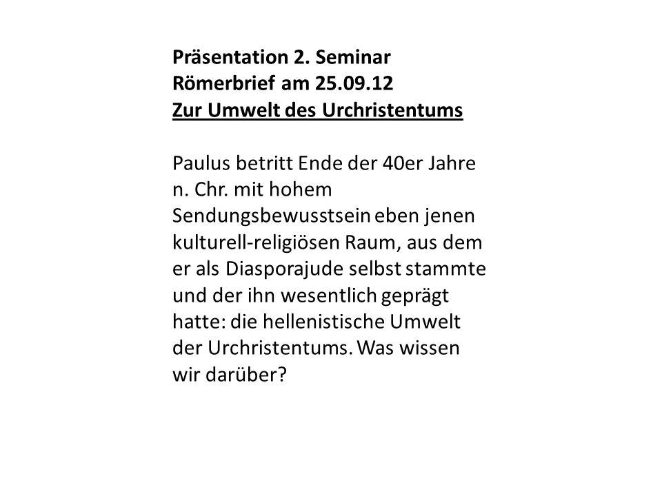 Präsentation 2. Seminar Römerbrief am 25.09.12