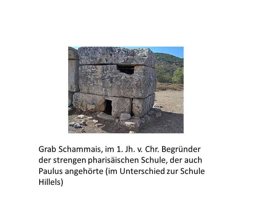 Grab Schammais, im 1. Jh. v. Chr