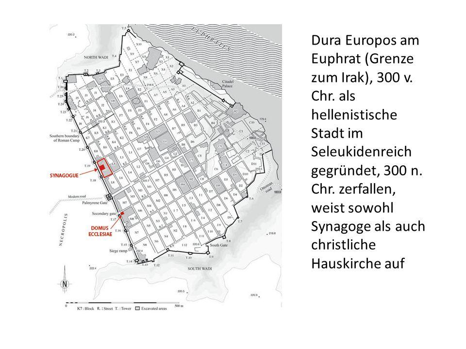 Dura Europos am Euphrat (Grenze zum Irak), 300 v. Chr