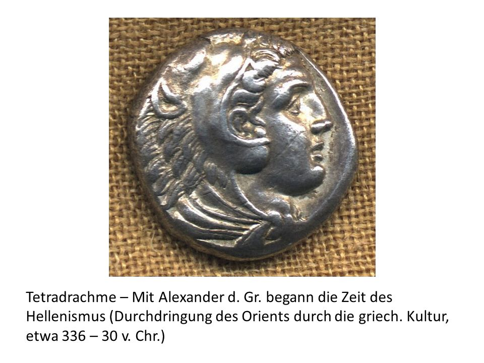 Tetradrachme – Mit Alexander d. Gr