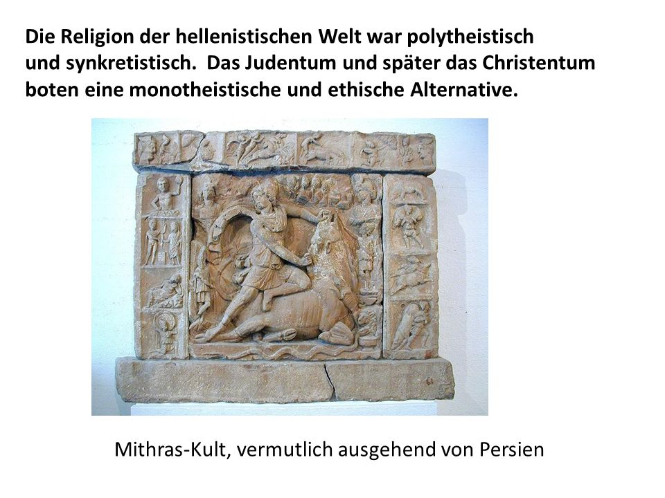 Die Religion der hellenistischen Welt war polytheistisch