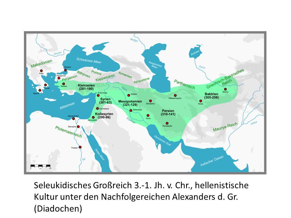 Seleukidisches Großreich 3. -1. Jh. v. Chr