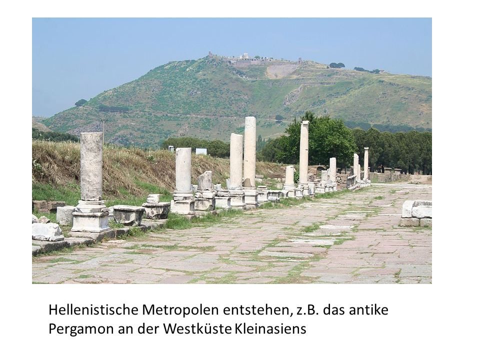 Hellenistische Metropolen entstehen, z. B