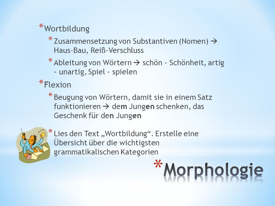 Morphologie Wortbildung Flexion