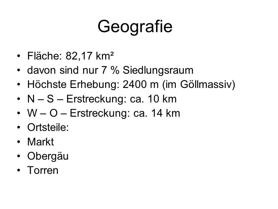 Geografie Fläche: 82,17 km² davon sind nur 7 % Siedlungsraum