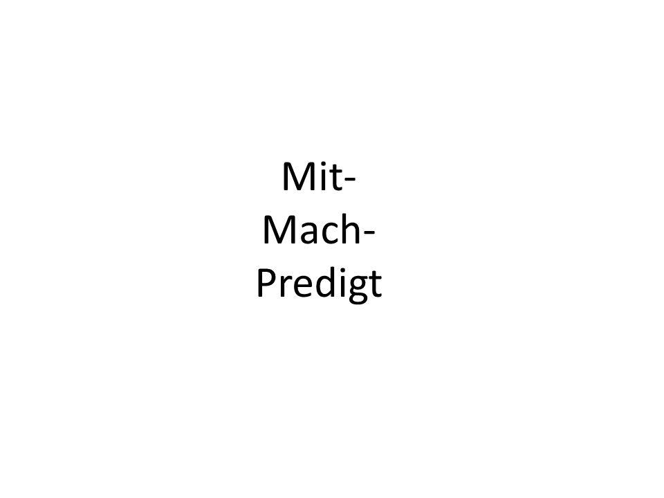 Mit-Mach-Predigt