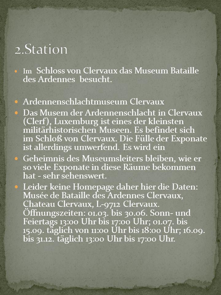 2.Station Ardennenschlachtmuseum Clervaux