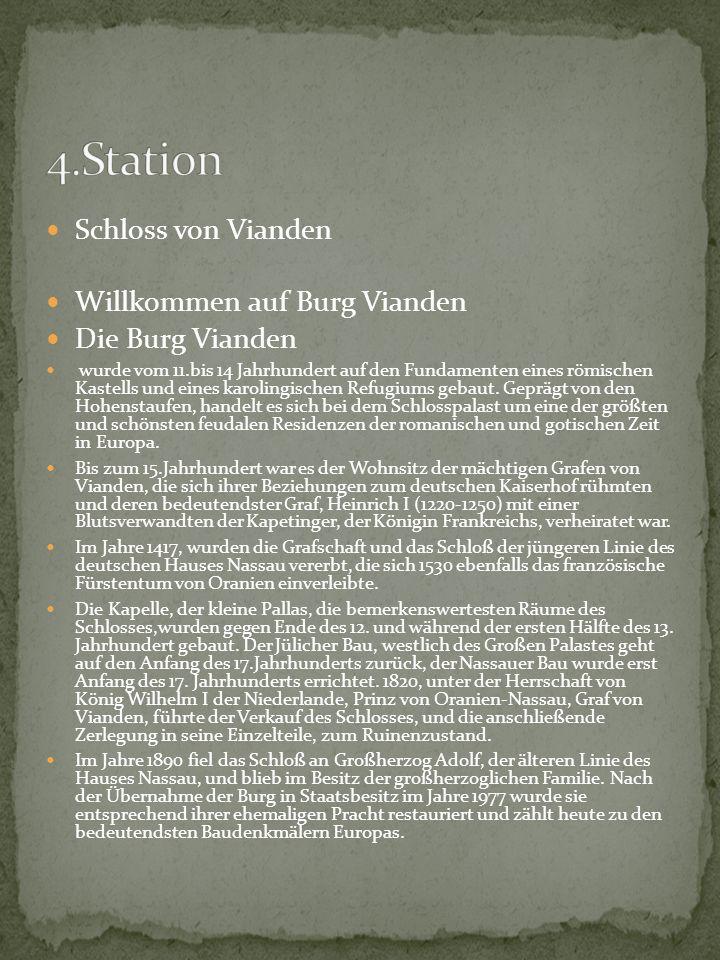 4.Station Schloss von Vianden Willkommen auf Burg Vianden