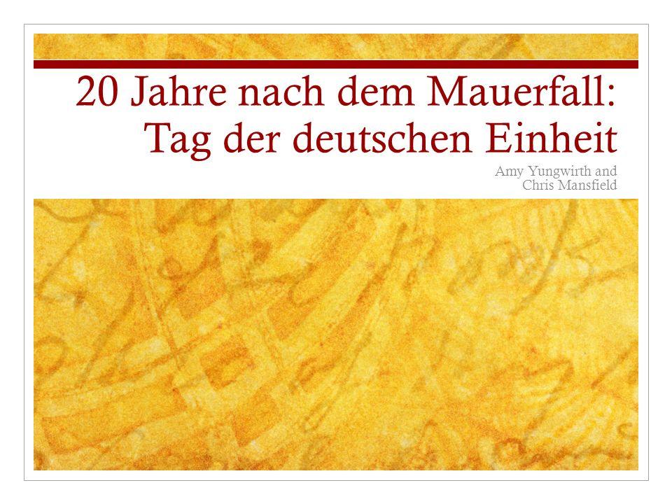 20 Jahre nach dem Mauerfall: Tag der deutschen Einheit