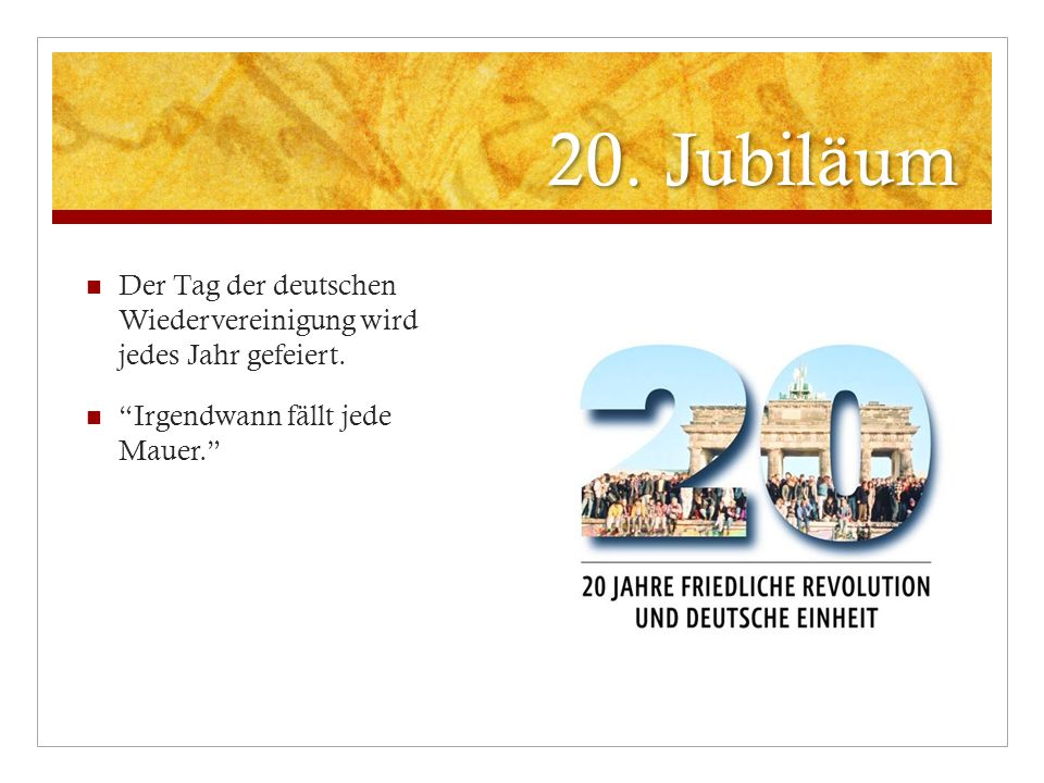 20. Jubiläum Der Tag der deutschen Wiedervereinigung wird jedes Jahr gefeiert.