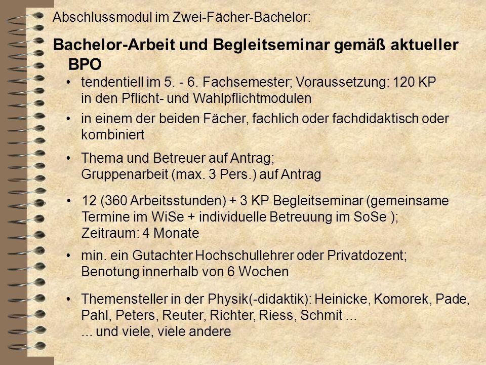 Bachelor-Arbeit und Begleitseminar gemäß aktueller BPO