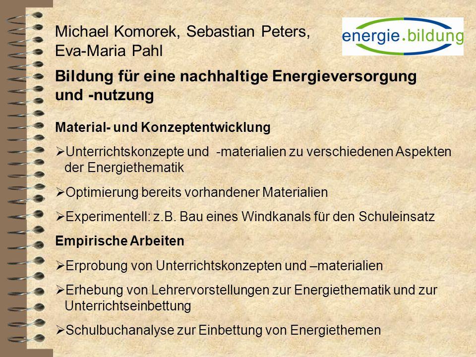 Michael Komorek, Sebastian Peters, Eva-Maria Pahl Bildung für eine nachhaltige Energieversorgung und -nutzung