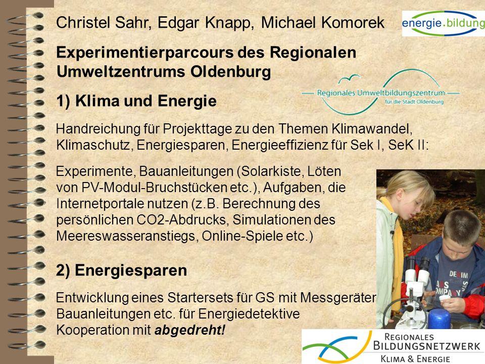 Christel Sahr, Edgar Knapp, Michael Komorek