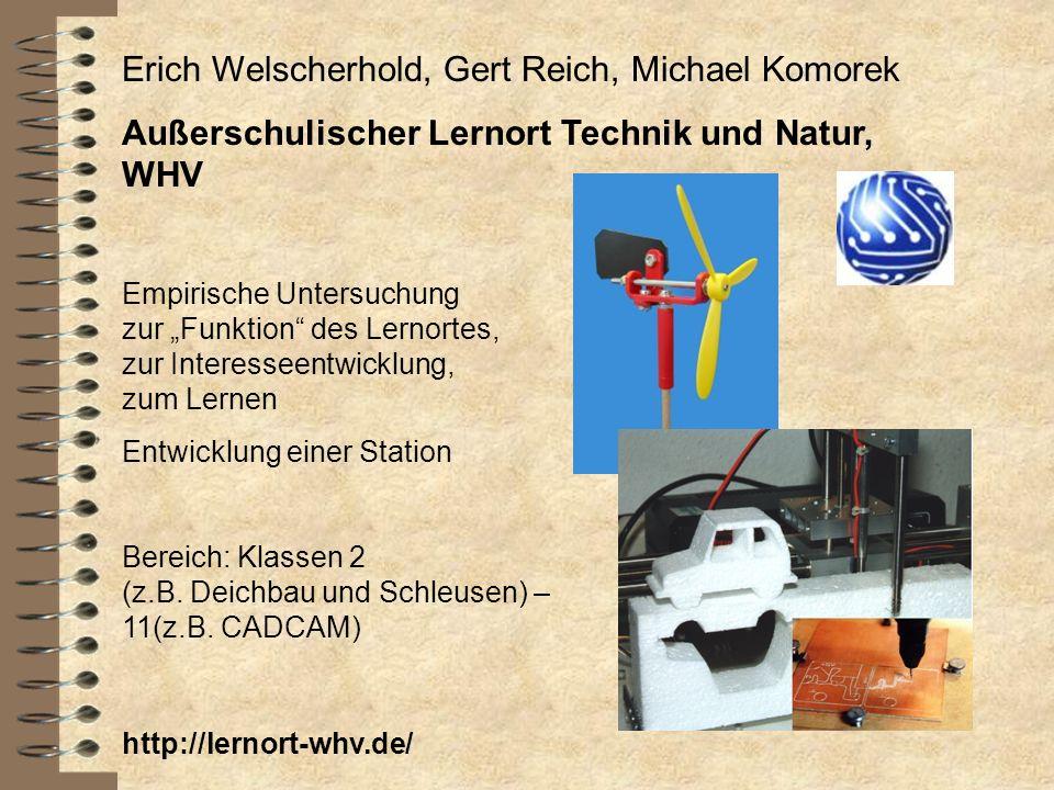 Erich Welscherhold, Gert Reich, Michael Komorek