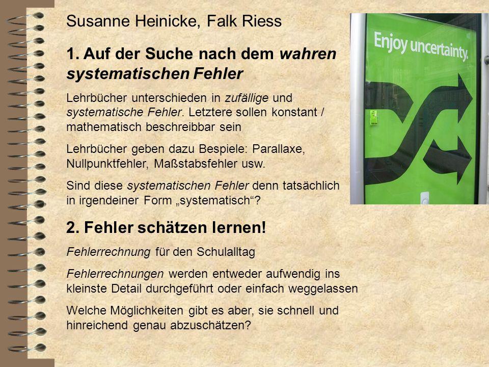 Susanne Heinicke, Falk Riess