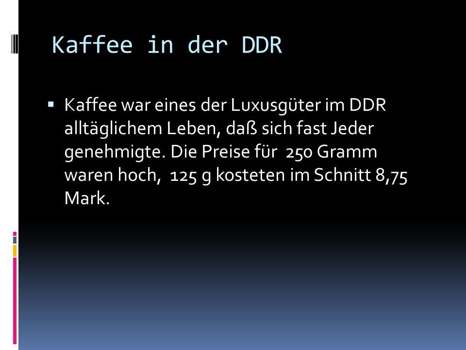 Kaffee in der DDR