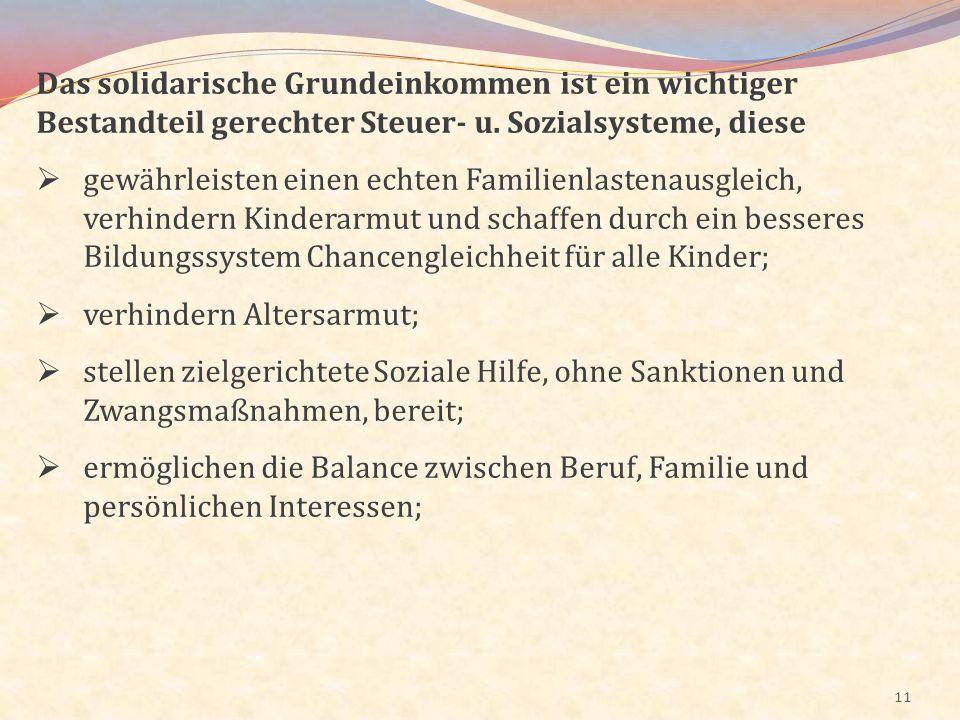 Das solidarische Grundeinkommen ist ein wichtiger Bestandteil gerechter Steuer- u. Sozialsysteme, diese