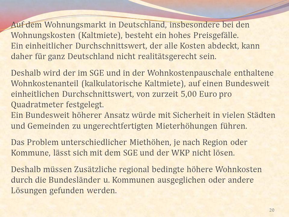 Auf dem Wohnungsmarkt in Deutschland, insbesondere bei den Wohnungskosten (Kaltmiete), besteht ein hohes Preisgefälle.