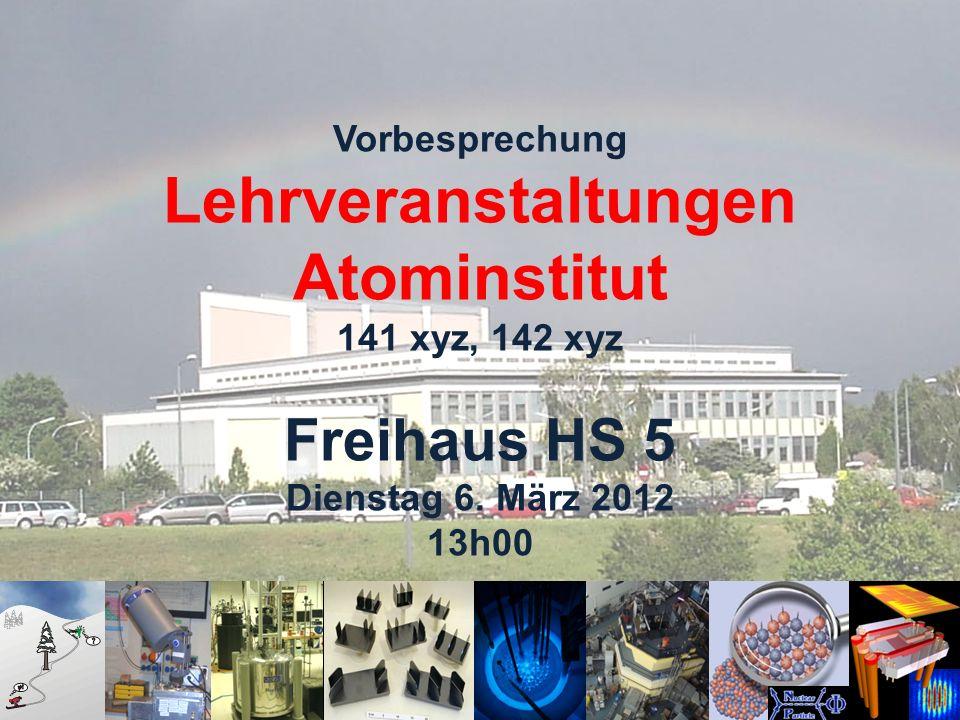 Vorbesprechung Lehrveranstaltungen Atominstitut