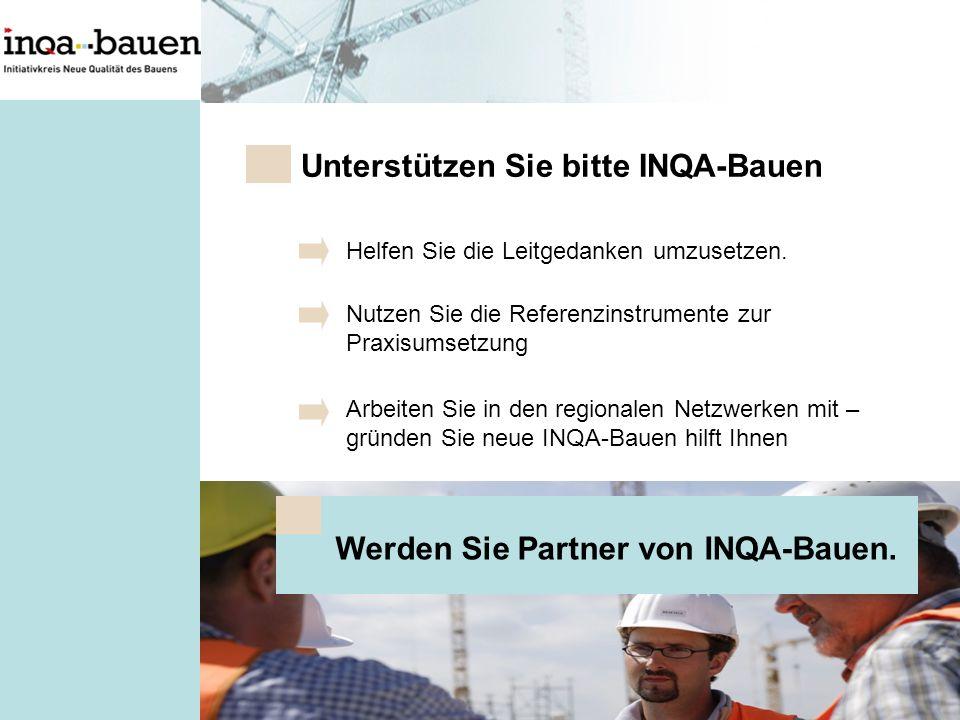 Unterstützen Sie bitte INQA-Bauen