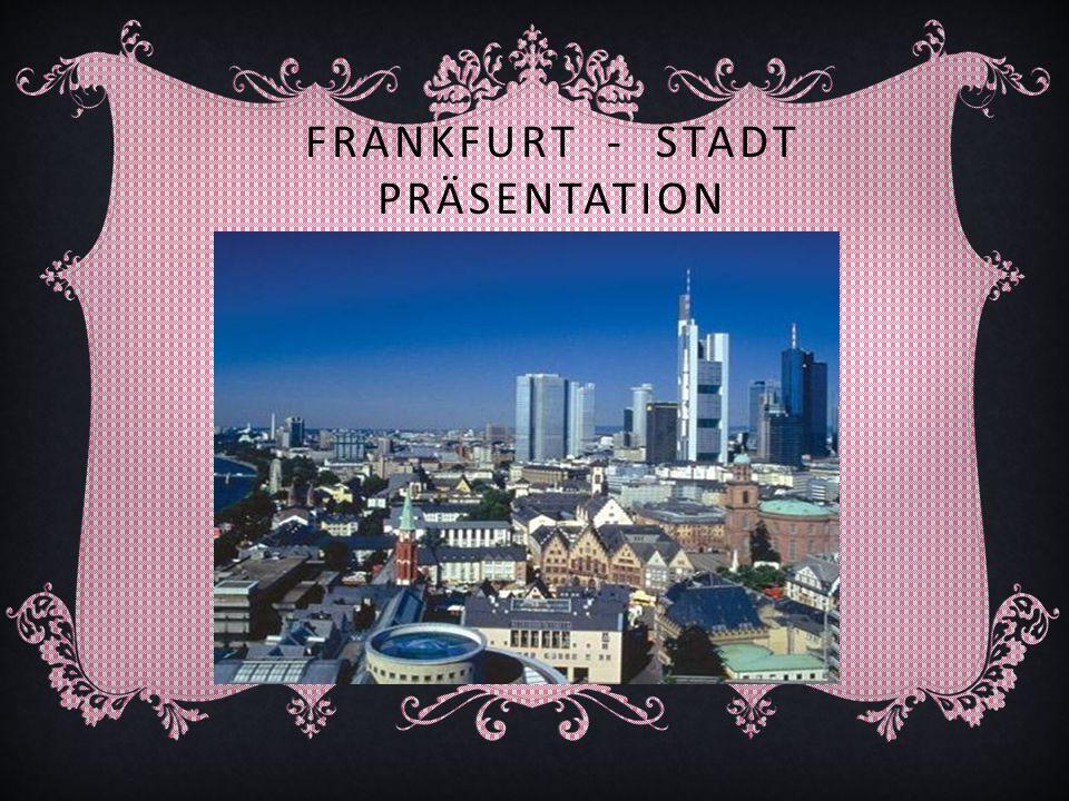 Frankfurt - Stadt Präsentation