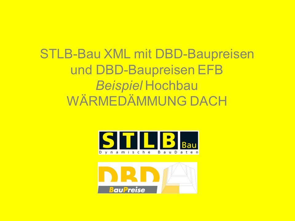 STLB-Bau XML mit DBD-Baupreisen und DBD-Baupreisen EFB