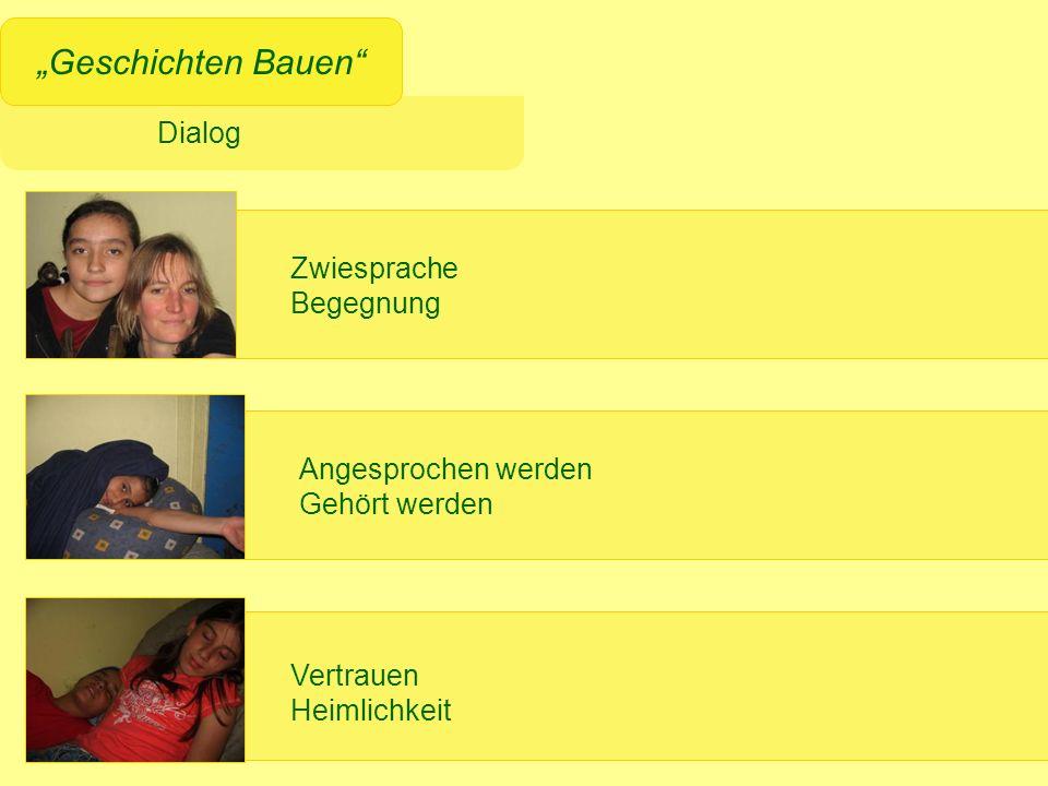 """""""Geschichten Bauen Zwiesprache Begegnung Angesprochen werden"""