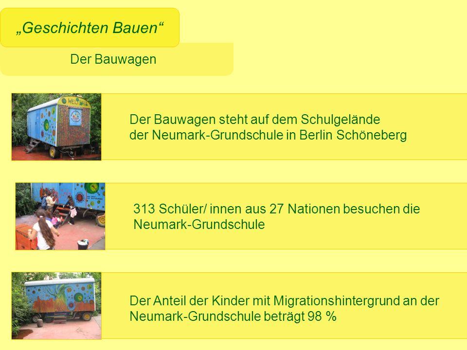 """""""Geschichten Bauen Der Bauwagen steht auf dem Schulgelände"""