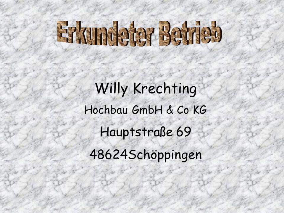 Erkundeter Betrieb Willy Krechting Hauptstraße 69 48624Schöppingen