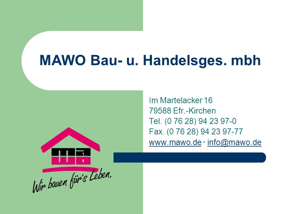 MAWO Bau- u. Handelsges. mbh
