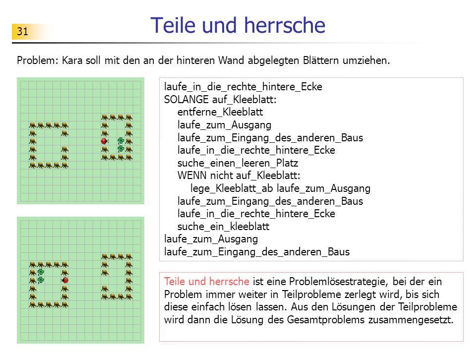 Teile und herrsche Problem: Kara soll mit den an der hinteren Wand abgelegten Blättern umziehen. laufe_in_die_rechte_hintere_Ecke.