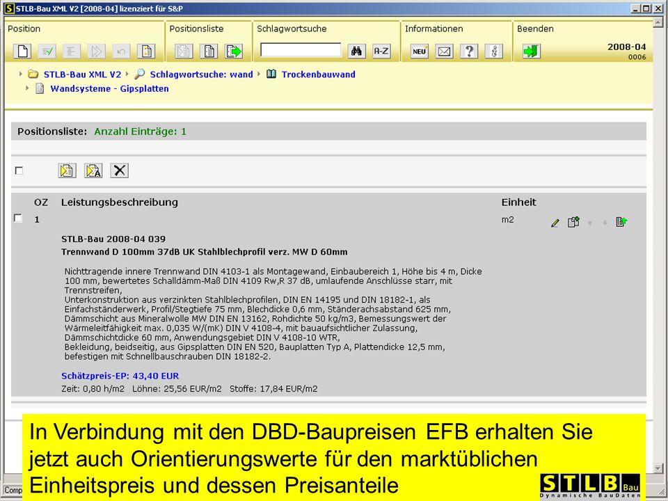 In Verbindung mit den DBD-Baupreisen EFB erhalten Sie jetzt auch Orientierungswerte für den marktüblichen Einheitspreis und dessen Preisanteile