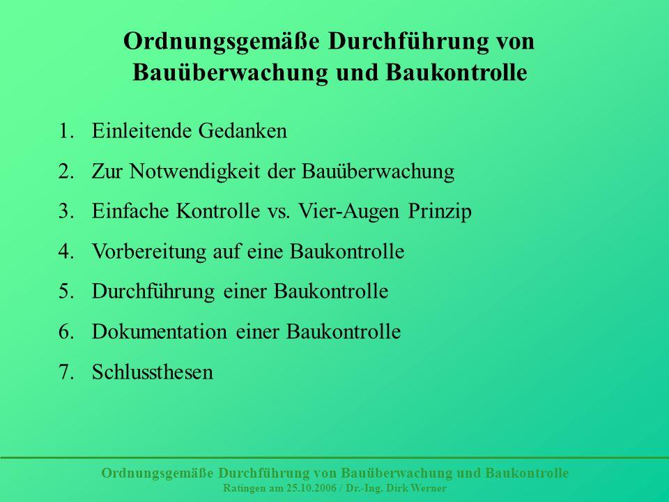 Ordnungsgemäße Durchführung von Bauüberwachung und Baukontrolle