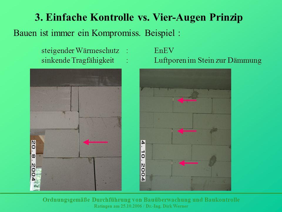 3. Einfache Kontrolle vs. Vier-Augen Prinzip