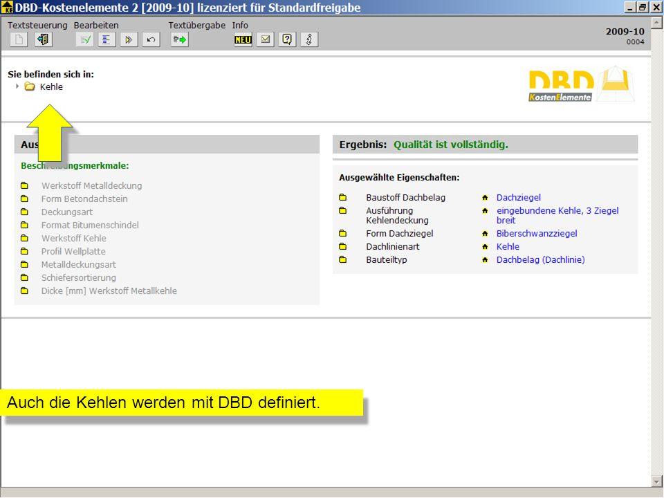 Auch die Kehlen werden mit DBD definiert.