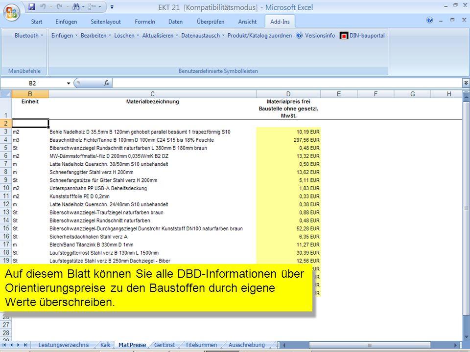 Auf diesem Blatt können Sie alle DBD-Informationen über Orientierungspreise zu den Baustoffen durch eigene Werte überschreiben.