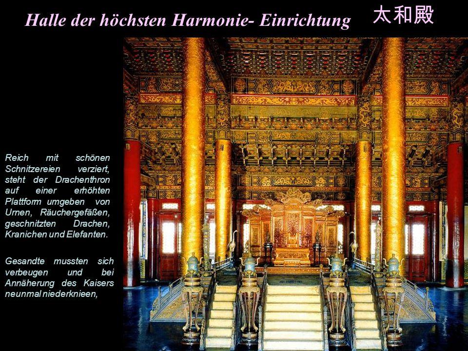 Halle der höchsten Harmonie- Einrichtung