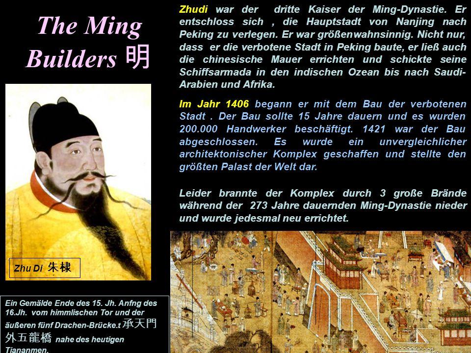 Zhudi war der dritte Kaiser der Ming-Dynastie